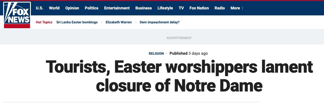 """Fox News headline reading """"Tourists, Easter worshippers lament closure of Notre Dame."""""""