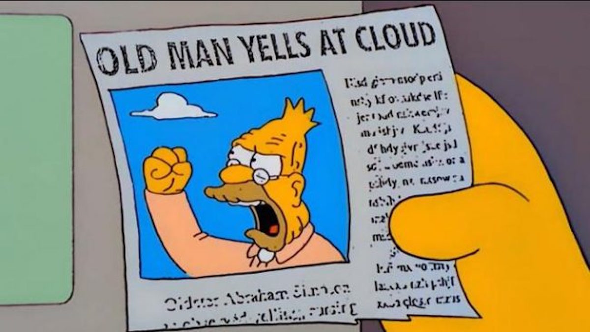 Old man yells at cloud from The Simpsons