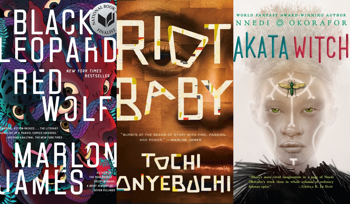 Riot Baby by Tochi Onyebuchi, Black Leopard, Red Wolf by Marlon James, Akata Witch by Nnedi Okorafor