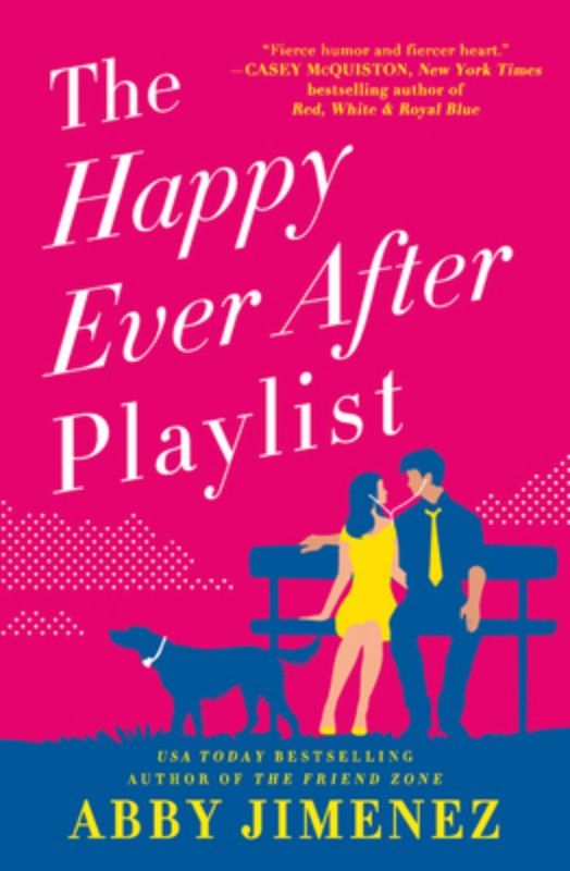The Happy Ever After Playlist (Paperback) By Abby Jimenez