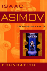 Book cover for Foundation by Isaac Asimov