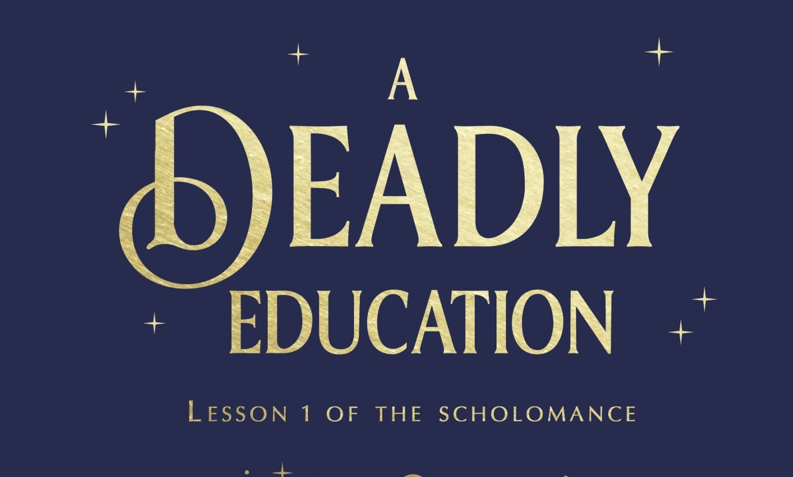 Book Cover For Naomi Novik's A Deadly Education