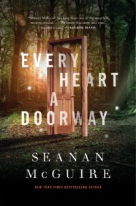 Book cover for Every Heart A Doorway by Seanan McGuire