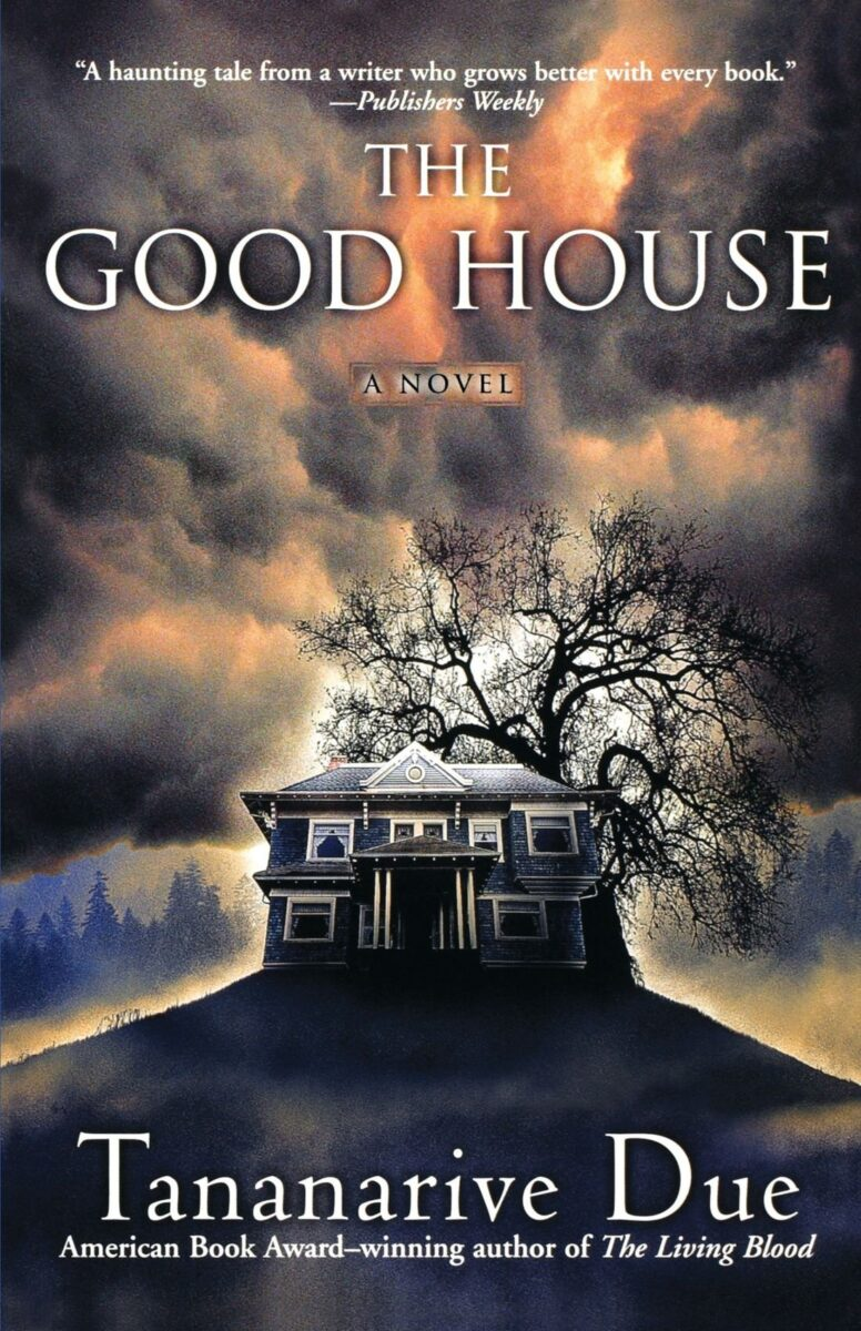 Book cover for The Good House by Tananarive Due
