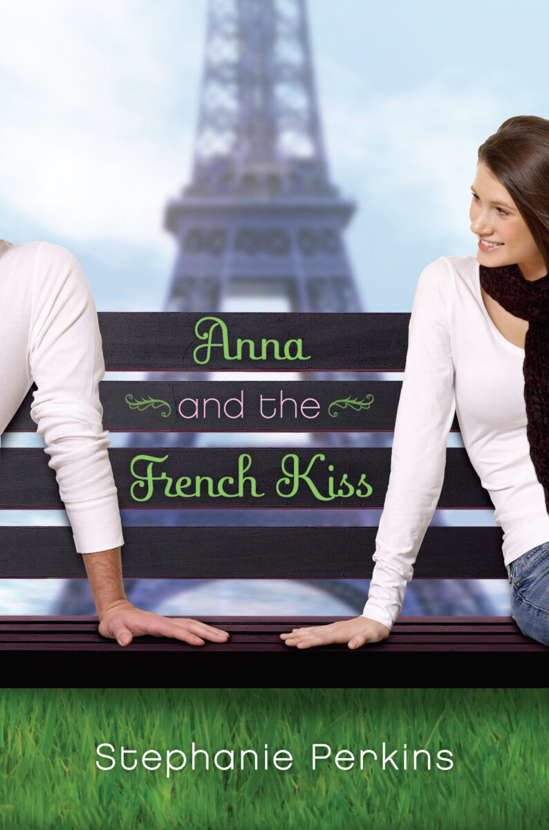 Book cover for Anna And The French Kiss by Stephanie Perkins