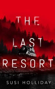 Book cover for The Last Resort by Susi Holliday