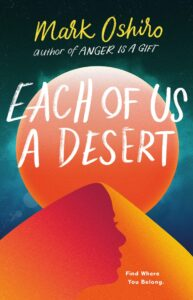 Book cover for Each of Us A Desert by Mark Oshiro