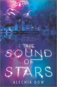 Book cover for The Sound of Stars by Alechia Dow