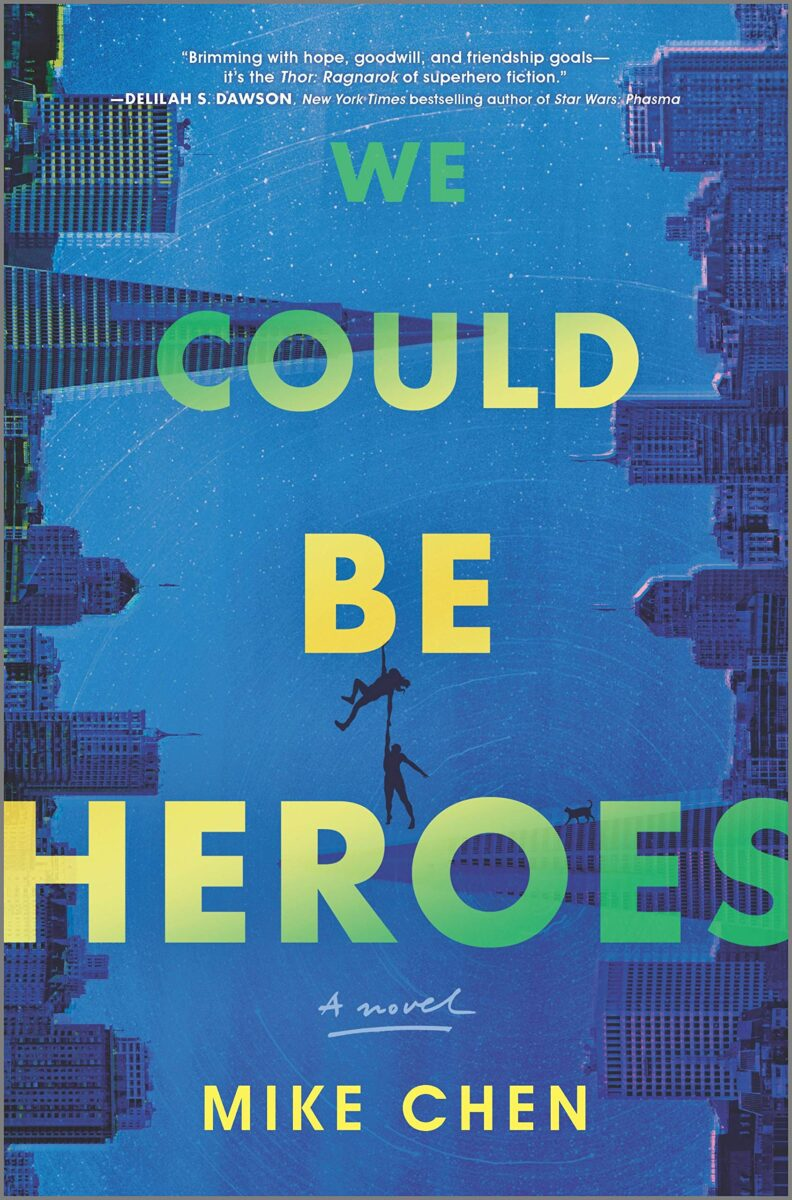 Book cover for We Could Be Heroes by Mike Chen