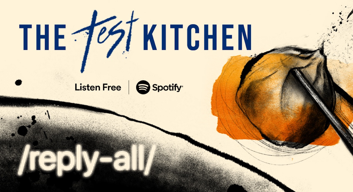 Reply All's The Test Kitchen controversy