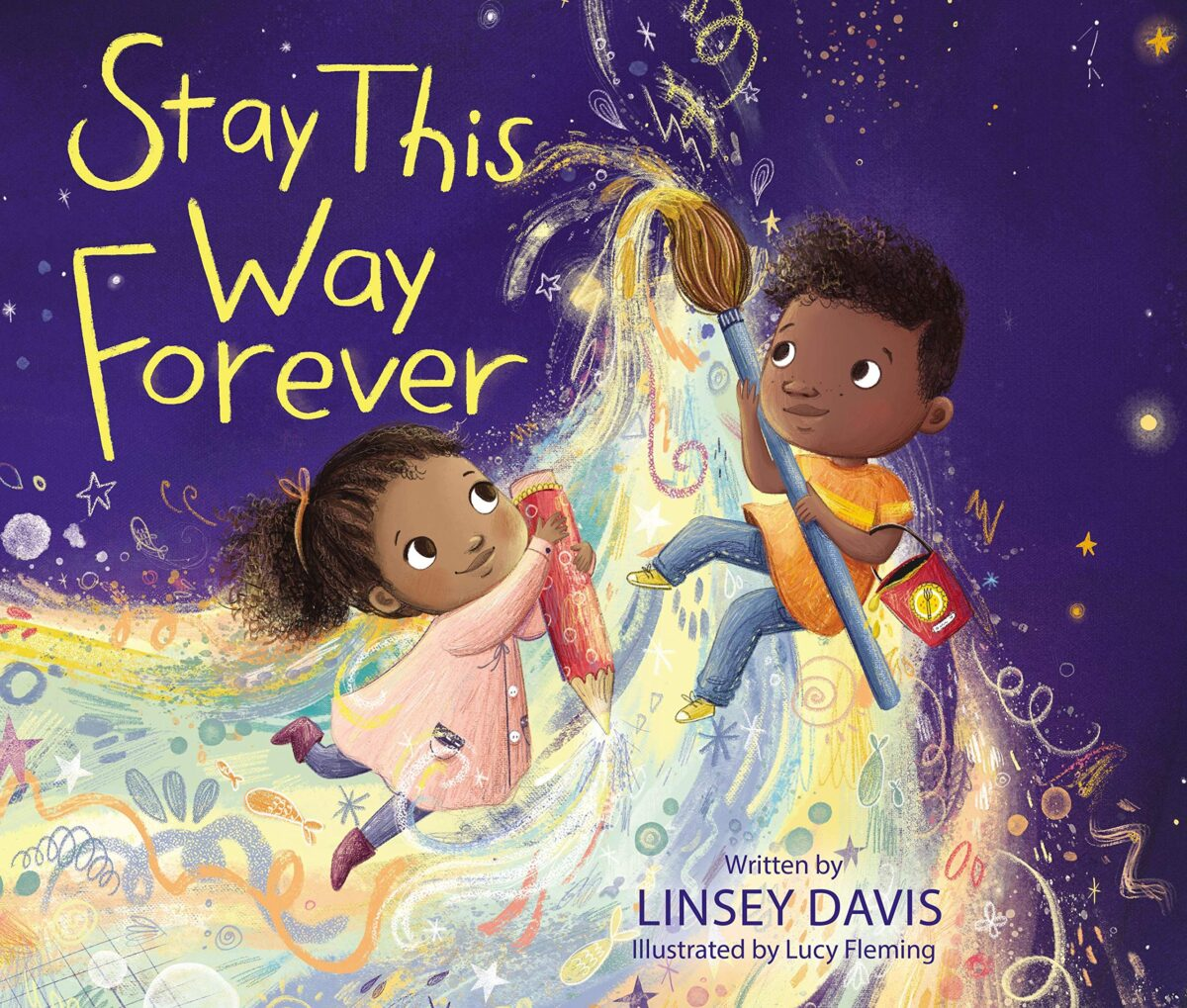 Stay This Way Forever By Linsey Davis