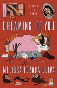 """""""Dreaming of You: A Novel in Verse"""" by Melissa Lozada-Oliva (Image: Astra House.)"""